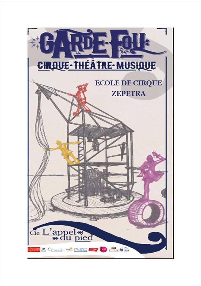 «Garde fou» – Cirque, théâtre et musique à Zepetra