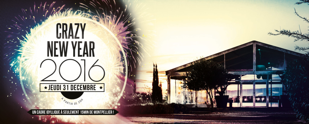 Crazy New Year : Le Réveillon Montpellier 2016