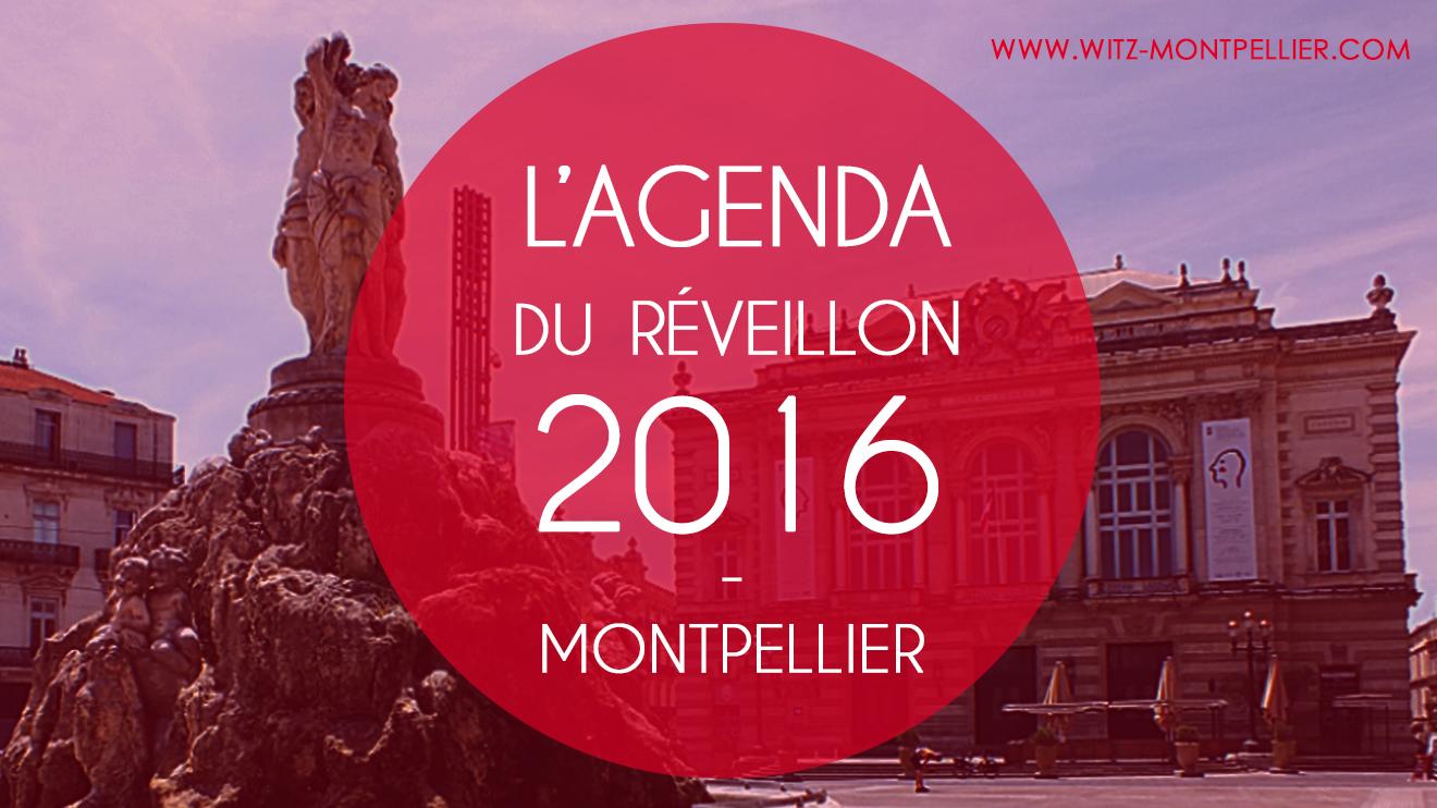 L'Agenda du Réveillon 2016 à Montpellier