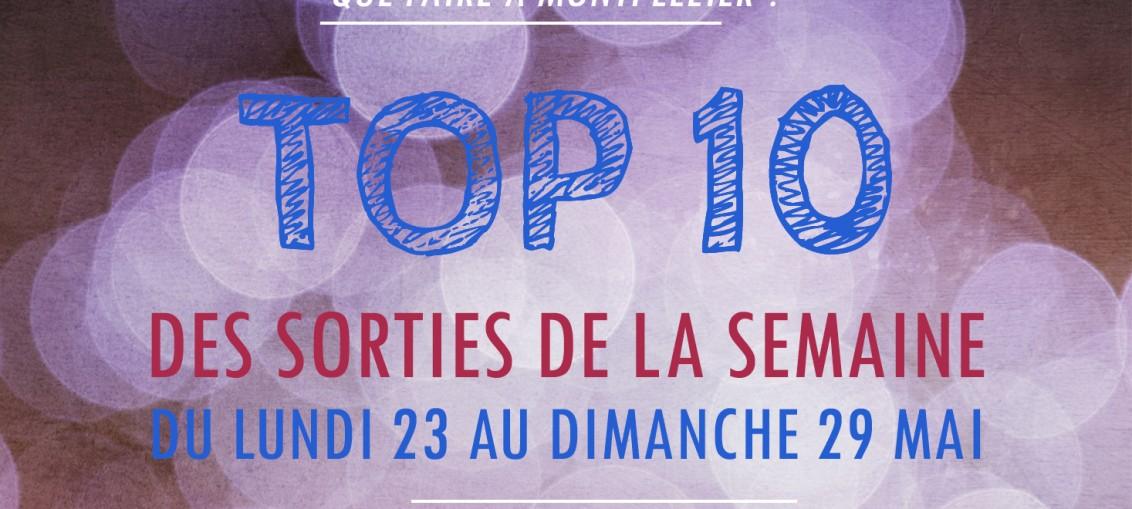sélection sorties culturelles mois de mai à Montpellier